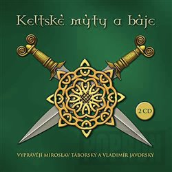 Obálka titulu Keltské mýty a báje