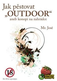 Jak pěstovat 'Outdoor' aneb konopí na zahrádce
