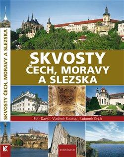 Obálka titulu Skvosty Čech, Moravy a Slezska