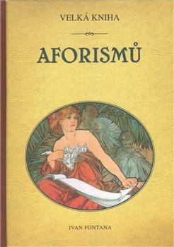Obálka titulu Velká kniha aforismů