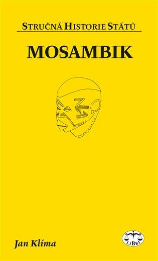 Mosambik:Stručná historie států - Jan Klíma   Booksquad.ink
