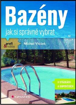 Bazény. jak si správně vybrat - Michal Vlášek