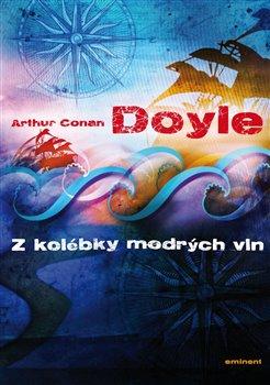 Z kolébky mořských vln - Arthur Conan Doyle
