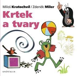 Krtek a tvary. Krtek a jeho svět 9 - Zdeněk Miler