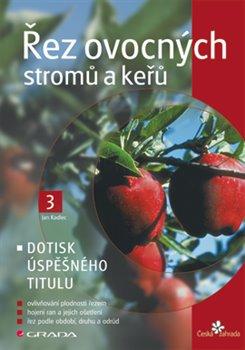 Obálka titulu Řez ovocných stromů a keřů