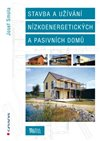 Obálka knihy Stavba a užívání nízkoenergetických a pasivních domů