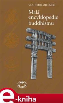 Obálka titulu Malá encyklopedie buddhismu