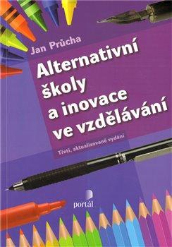 Obálka titulu Alternativní školy a inovace ve vzdělávání