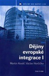 Dějiny evropské integrace I.