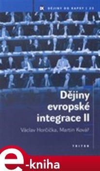 Obálka titulu Dějiny evropské integrace II.