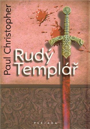 Rudý templář - Paul Christopher   Booksquad.ink