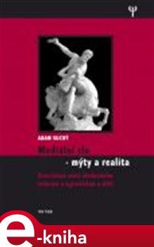 Obálka titulu Mediální zlo - mýty a realita