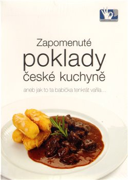 Zapomenuté poklady české kuchyně