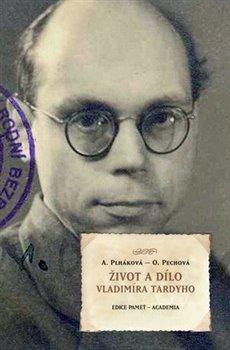 Obálka titulu Život a dílo Vladimíra Tardyho