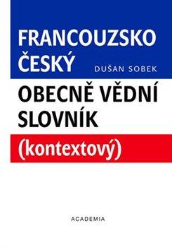 Obálka titulu Francouzsko-český obecně vědní slovník