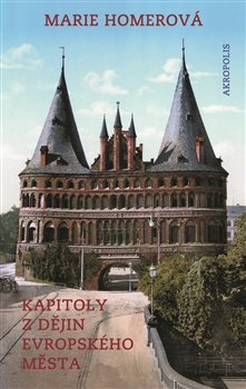 Obálka titulu Kapitoly z dějin evropského města