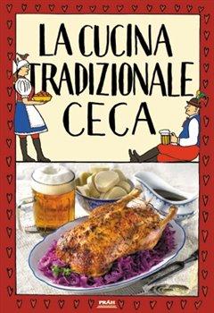 Obálka titulu La cucina tradizionale ceca