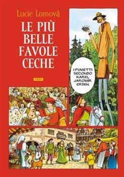 Obálka titulu Le Piú belle favole Ceche