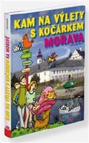 Kam na výlety s kočárkem na Moravě