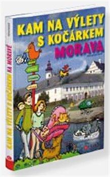 Obálka titulu Kam na výlety s kočárkem na Moravě