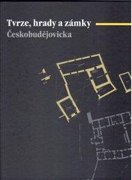 Tvrze, hrady a zámky Českobudějovicka