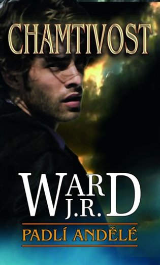 Chamtivost:Padlí andělé 1 - J. R. Ward   Booksquad.ink