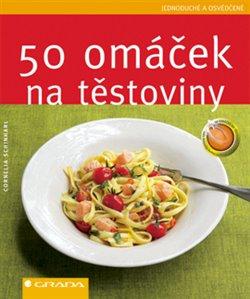 Obálka titulu 50 omáček na těstoviny