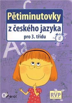 Obálka titulu Pětiminutovky z českého jazyka pro 3. třídu