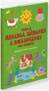 Obálka knihy Veselá říkadla, hádanky  a omalovánky pro nejmenší