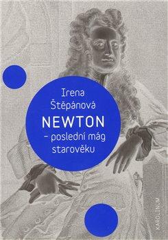 Obálka titulu Newton, poslední mág starověku