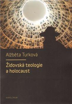 Obálka titulu Židovská teologie a holocaust