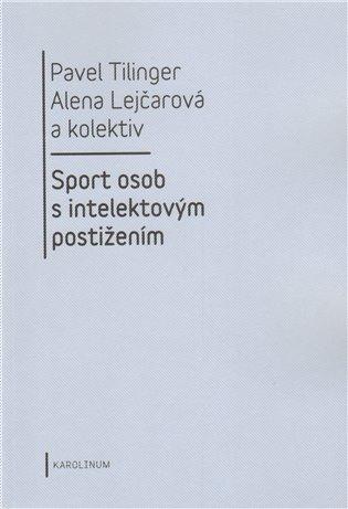 Sport osob s intelektovým postižením - Alena Lejčarová, | Booksquad.ink