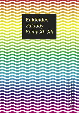 Základy. Knihy XI-XII - Eukleides | Replicamaglie.com