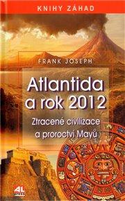 Atlantida a  rok 2012