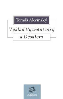 Obálka titulu Výklad Vyznání víry a Desatera
