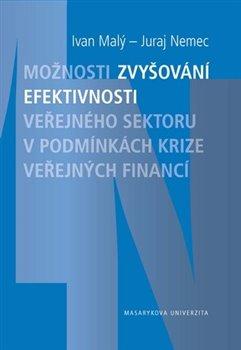 Obálka titulu Možnosti zvyšování efektivnosti veřejného sektoru v podmínkách krize veřejných financí