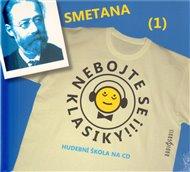 Nebojte se klasiky! - Bedřich Smetana