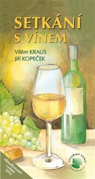 Obálka titulu Setkání s vínem