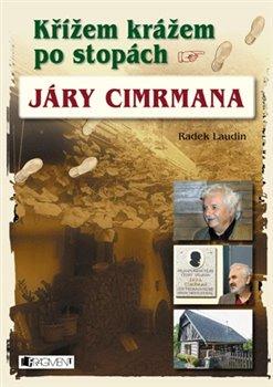Obálka titulu Křížem krážem po stopách Járy Cimrmana