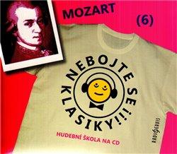 Obálka titulu Nebojte se klasiky! - Wolfgang Amadeus Mozart