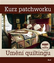 Kurz patchworku – umění quiltingu
