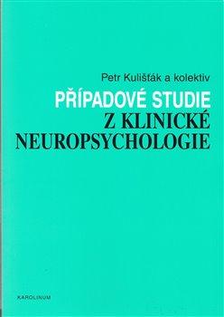 Obálka titulu Případové studie z klinické neuropsychologie