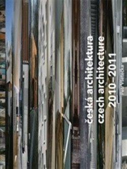 Obálka titulu Česká architektura 2010-2011