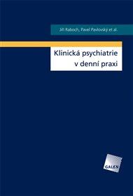 Klinická psychiatrie v praxi