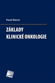 Základy klinické onkologie