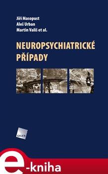 Obálka titulu Neuropsychiatrické případy