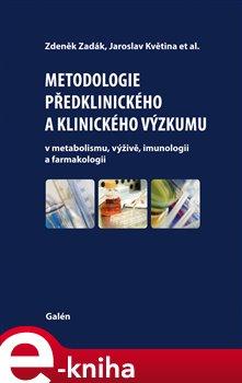 Metodologie předklinického a klinického výzkumu
