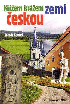 Obálka titulu Křížem krážem zemí českou