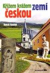 Obálka knihy Křížem krážem zemí českou