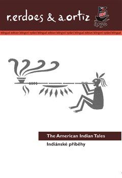 Obálka titulu Indiánské příběhy / American Indian Tales